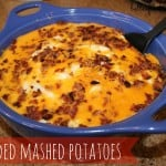 Thanksgiving Recap and Loaded Mashed Potatoes Recipe