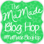 MaMade Blog Hop #12