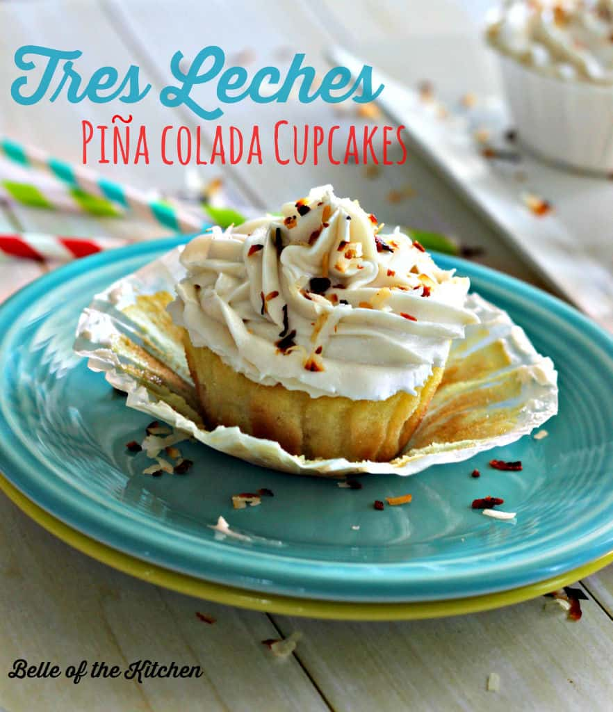 Belle of the Kitchen | Tres Leches Pina Colada Cupcakes