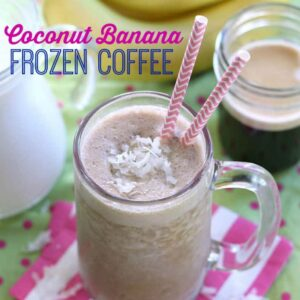 Coconut Banana Frozen Coffee | Belle of the Kitchen
