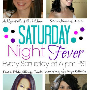 Saturday Night Fever: A Recipe Link Party at Belle of the Kitchen