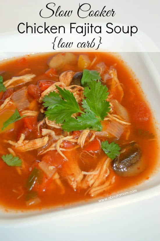 Slow Cooker Chicken Fajita Soup from About a Mom featured on Belle of the Kitchen