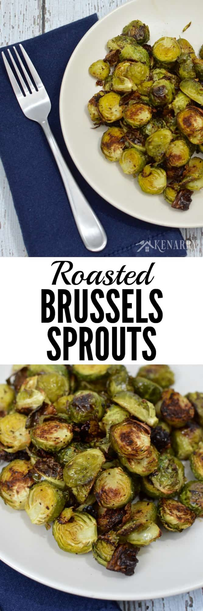 This Roasted Brussels Sprouts recipe is lightly seasoned and baked for a delicious side dish idea to go with any meal.