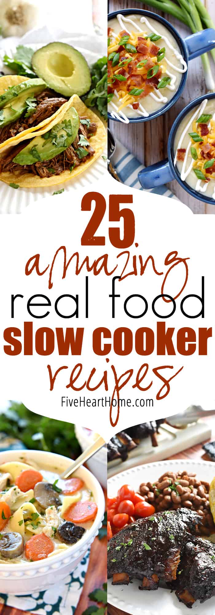 25 Amazing Real Food Slow Cooker Recipes | FiveHeartHome.com