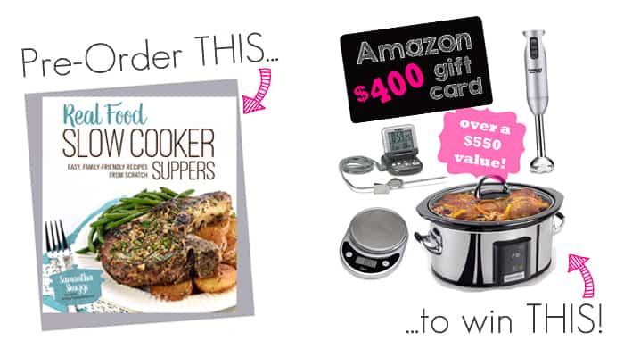 Real Food Slow Cooker Suppers: Cookbook Pre-Order Giveaway ~ prize pack includes an Amazon gift card, a touch-screen slow cooker, an immersion blender, a digital food thermometer, and a food scale.