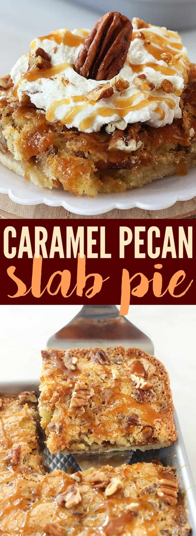 This Caramel Pecan Slab Pie is the perfect dessert for the holidays! A buttery crust is topped with crunchy pecans and a sweet caramel filling, then baked on a sheet pan. Cut into slices and top them with whipped cream and a drizzle of caramel for a truly decadent dessert!